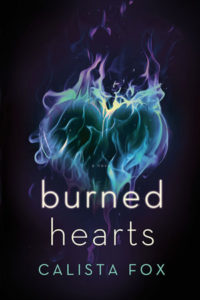 Burned Hearts by Calista Fox