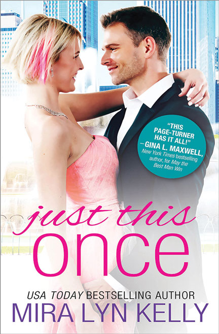 Just This Once by Mira Lyn Kelly