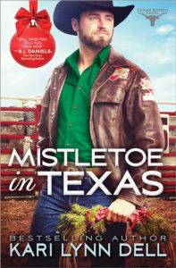 Mistletoe in Texas by Kari Lynn Dell