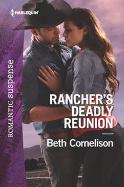 Rancher's Deadly Reuinion by Beth Cornelison