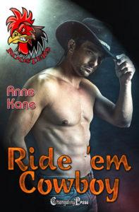 Ride 'em Cowboy by Anne Kane