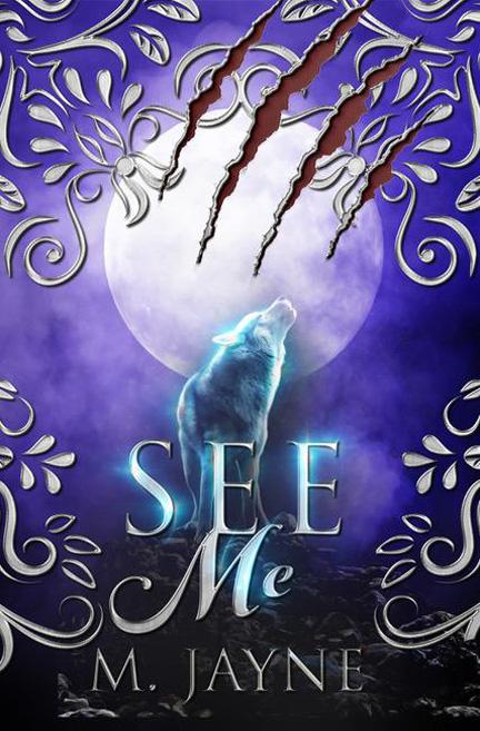 See Me by Melanie Jayne