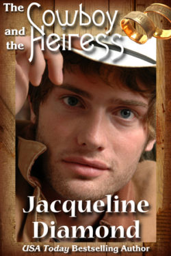 The Cowboy and the Heiress by Jacqueline Diamond