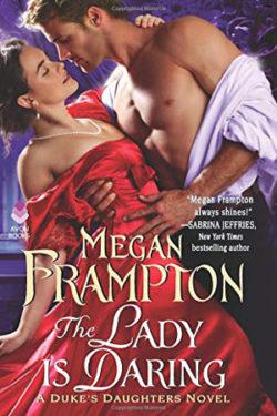 The Lady Is Daring by Megan Frampton