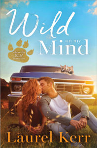 Wild on My Mind by Laurel Kerr