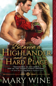 Between a Highlander and a Hard Place by Mary Wine