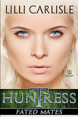 Huntress by Lilli Carlisle