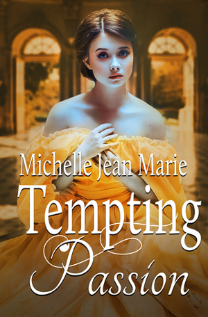 Tempting Passion by Michelle Jean Marie