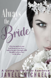 Always the Bride by Janell Michaels