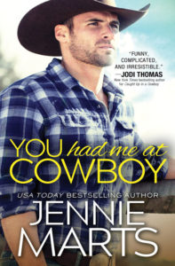 You Had Me at Cowboy by Jennie Marts