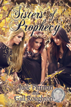 Sisters of Prophecy by Jude Pittman