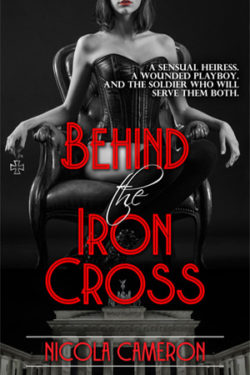Behind the Iron Cross by Nicola Cameron