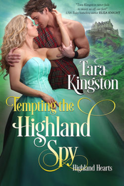 Tempting the Highland Spy by Tara Kingston