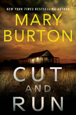 Cut and Run by Mary Burton