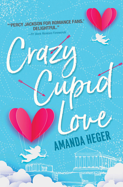 Crazy Cupid Love by Amanda Heger