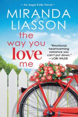 The Way You Love Me by Miranda Liasson