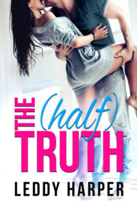 The Half Truth by Leddy Harper