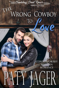 The Wrong Cowboy to Love by Paty Jager