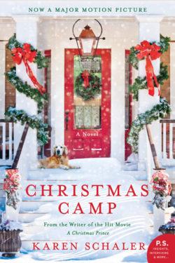 Christmas Camp by Karen Schaler