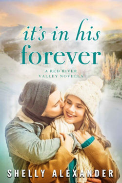 It's in His Forever by Shelly Alexander
