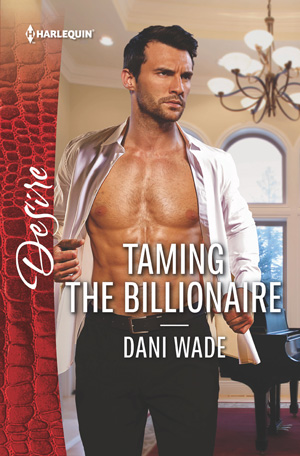 Taming the Billionaire by Dani Wade