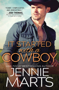 It Started with a Cowboy by Jennie Marts