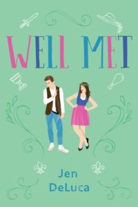 Book cover Well Met by Jen DeLuca
