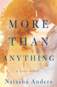 More than Anything by Natasha Anders