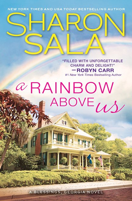 Rainbow Above Us by Sharon Sala