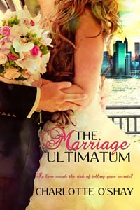 The Marriage Ultimatum by Charlotte O'Shay