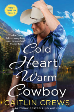 Cold Heart, Warm Cowboy by Caitlyn Crews