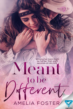 Meant to Be Different by Amelia Foster