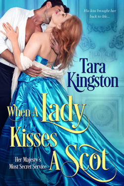 When a Lady Kisses a Scot by Tara Kingston