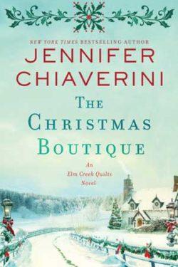 The Christmas Boutique by Jennifer Chiaverini