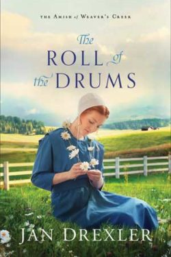 The Roll of the Drums by Jan Drexler