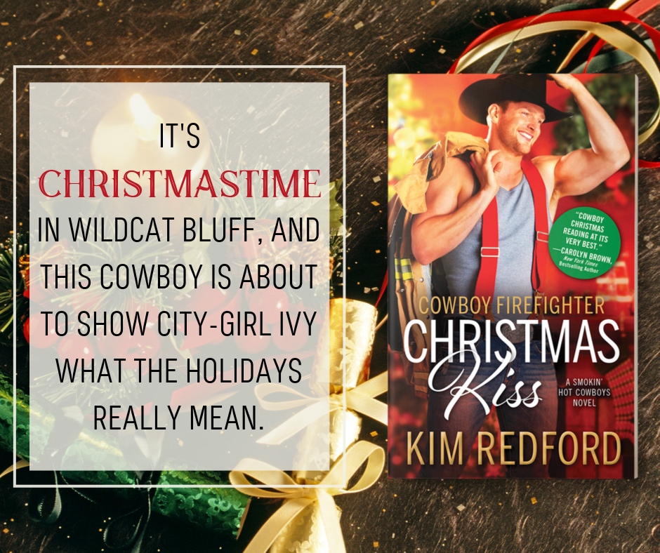 Cowboy Firefighter Christmas K iss by Kim Redford
