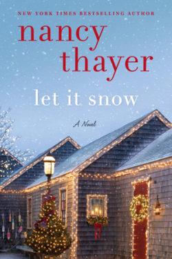 Let It Snow by Nancy Thayer