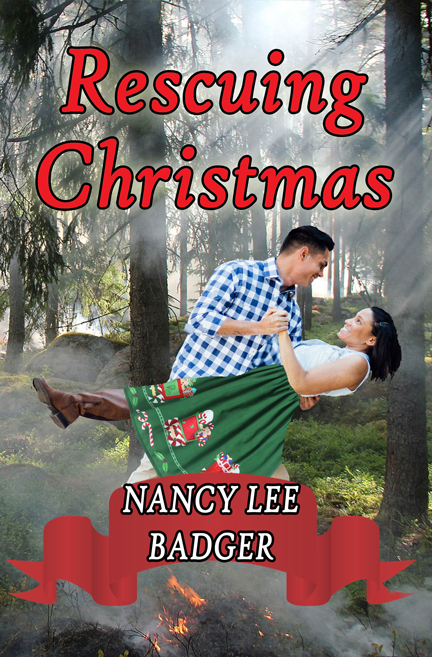 Rescuing Christmas by Nancy Lee Badger