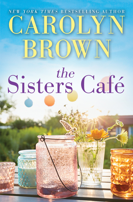 The Sisters Cafe by Carolyn Brown