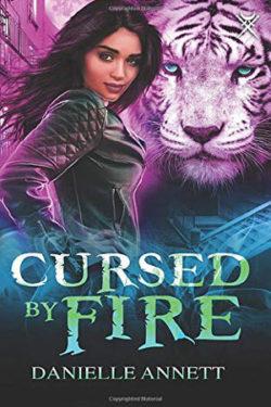 Cursed by Fire by Danielle Annett
