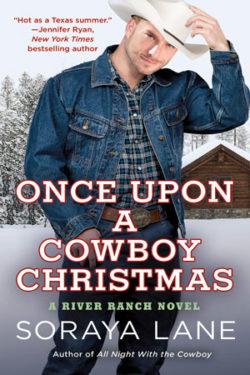 Once Upon a Cowboy Christmas by Soraya Lane