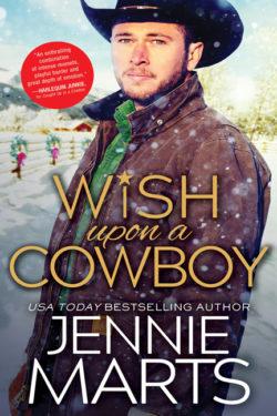 Wish Upon a Cowboy by Jennie Marts