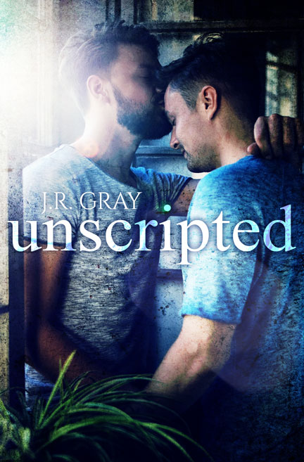 Unscripted by JR Gray