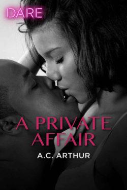 A Private Affair by A.C. Arthur
