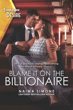 Blame It on the Billionaire by Naima Simone