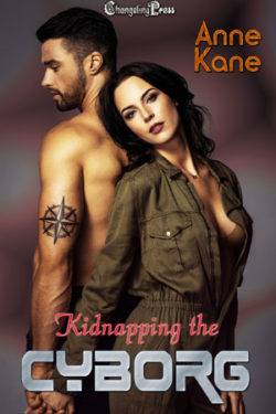 Kidnapped by the Cyborg by Anne Kane