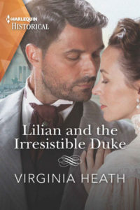Lilian and the Irresistible Duke by Virgina Heath