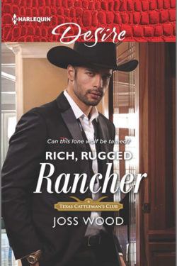 Rich, Rugged Rancher by Joss Wood