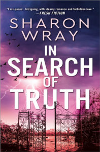 In Search of Truth by Sharon Wray