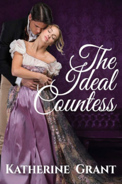 The Ideal Countess by Katherine Grant